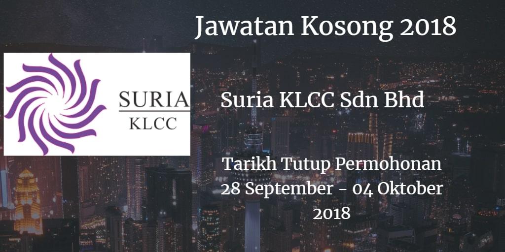 Jawatan Kosong Suria KLCC Sdn Bhd  28 September- 04 Oktober 2018