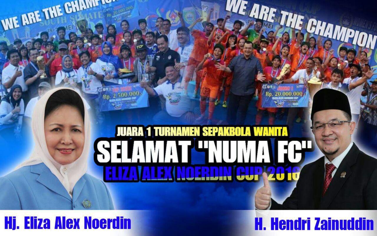 Numa FC Juara Pertama Turnamen Sepak Bola Wanita Eliza Alex Noerdin cup tahun 2016