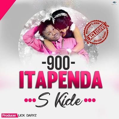 S Kide – 900 Itapendeza (Mia Tisa Itapendeza zaidi)