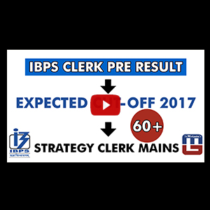 IBPS Clerk Pre Result | Expected Cut-Off 2017 | Strategy Clerk Mains | Maths