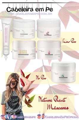 Máscaras Natura Plant Low Poo ( Hidratação Reparadora - inclusive ampola, Liso e Solto, Revitalização Pós Química, Nutrição e Brilho) e No Poo (Curvas Envolventes)