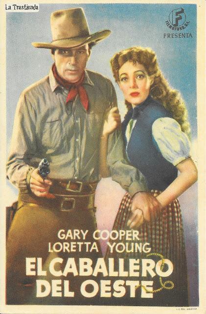 El Caballero del Oeste - Programa de Cine - Gary Cooper - Loretta Young