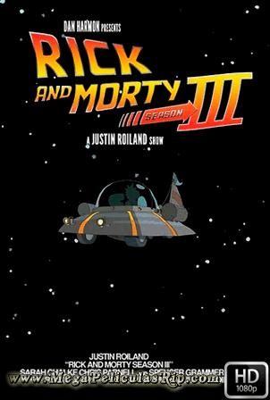 Rick Y Morty Temporada 3 [1080p] [Latino-Ingles] [MEGA]