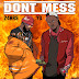 24hrs - Don't Mess (Feat. YG)