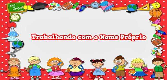 Olá amigos e amigas do SOESCOLA.COM. Hoje trago para vocês um Plano de Aula para trabalhar com crianças de 4 a 6 anos. Trabalhando com o nome próprio.