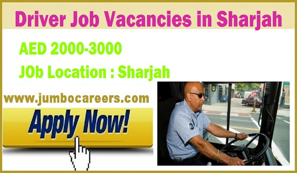 Drivers jobs in Sharjah UAE 2018, Fresh jobs with salary,