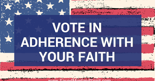 Exercise Your Right to Vote in Adherence With Your Faith