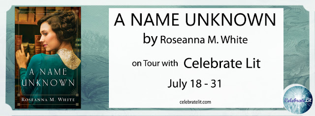 SPOTLIGHT: A Name Unknown by Roseanna M. White