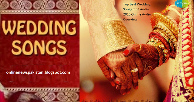 Top Best Wedding Songs mp3 Audio 2016 Online Audio Overview | All ...