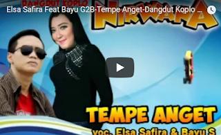Lirik Lagu Elsa Safira - Tempe Anget