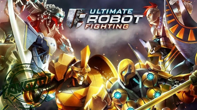 Ultimate Robot Fighting Mod Apk Terbaru Lot of Money