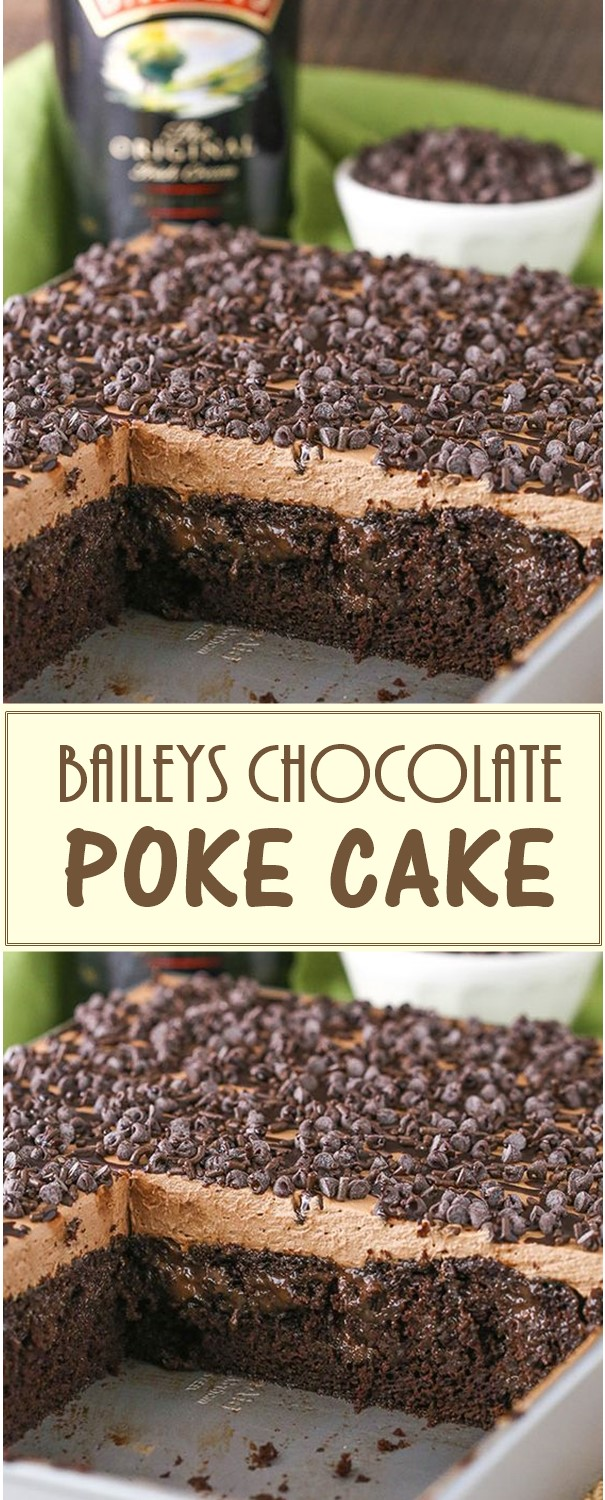 BAILEYS CHOCOLATE POKE CAKE #cakerecipes