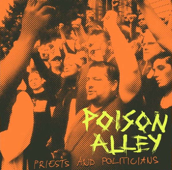"""Poison Alley release video for new song """"Priests & Politicians"""""""