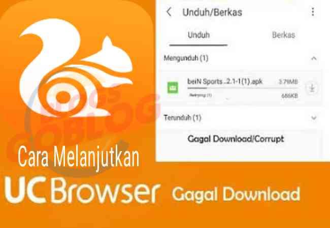 Cara Melanjutkan Download Yang Berhenti di UC Browser Tanpa Mengulangi Terbaru