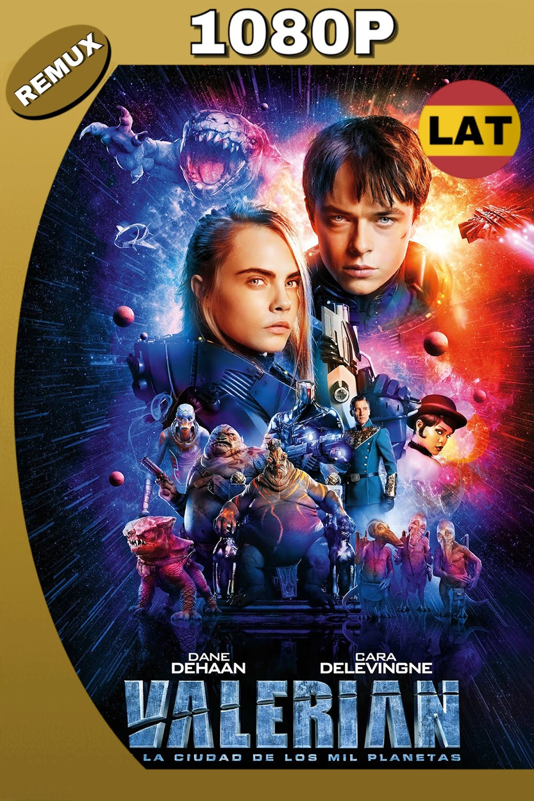 VALERIAN AND THE CITY OF A THOUSAND PLANETS 2017 LAT-ING HD BDREMUX 1080P 32GB.mkv