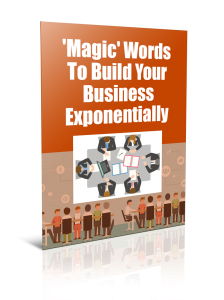 Magic Words To Build Your Business Exponentially  Free Marketing Tips PDF Book