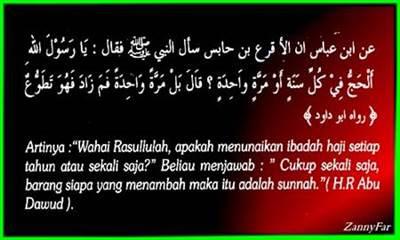 Kewajiban Ibadah Haji hanya sekali seumur hidup, selebihnya adalah sunnah saja