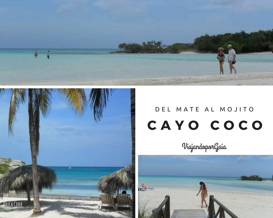Del mate al mojito: Cayo Coco (portada)