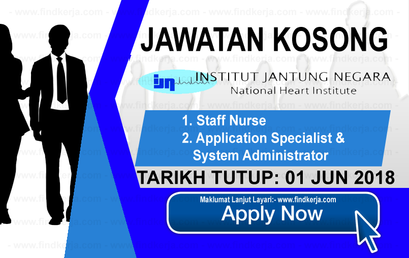 Jawatan Kerja Kosong IJN - Institut Jantung Negara logo www.findkerja.com jun 2018