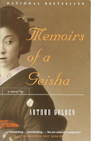 Memoirs of A Geisha by Arthur Golden, literary fiction, Japan, romantic, erotic, suspenseful