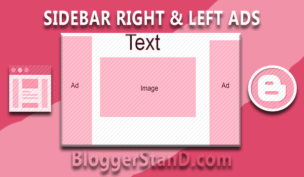 How To Add Right And Left Siderbar 160x600 Ads Widget In Blogger template