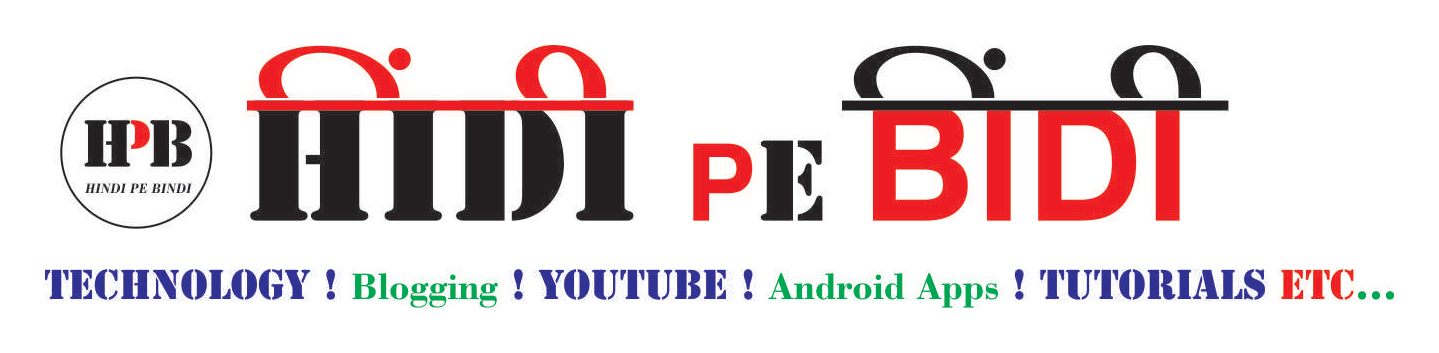 HINDI PE BINDI - 🇮🇳एक हिंदी ब्लॉग हैं🇮🇳