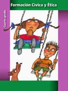 Libro de texto Formación Cívica y Ética Cuarto grado. Ciclo escolar 2014-2015.