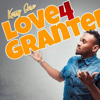 AUDIO + VIDEO: Kassy Sure – Love 4 Granted