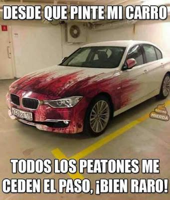 Desde que pinté mi carro, todos los peatones me ceden el paso, bien raro