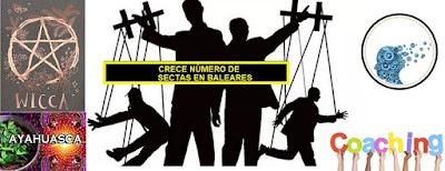 Baleares inundado de sectas nueva era. Más de 30 sectas esotéricas prometiendo falso bienestar #Katecon2006
