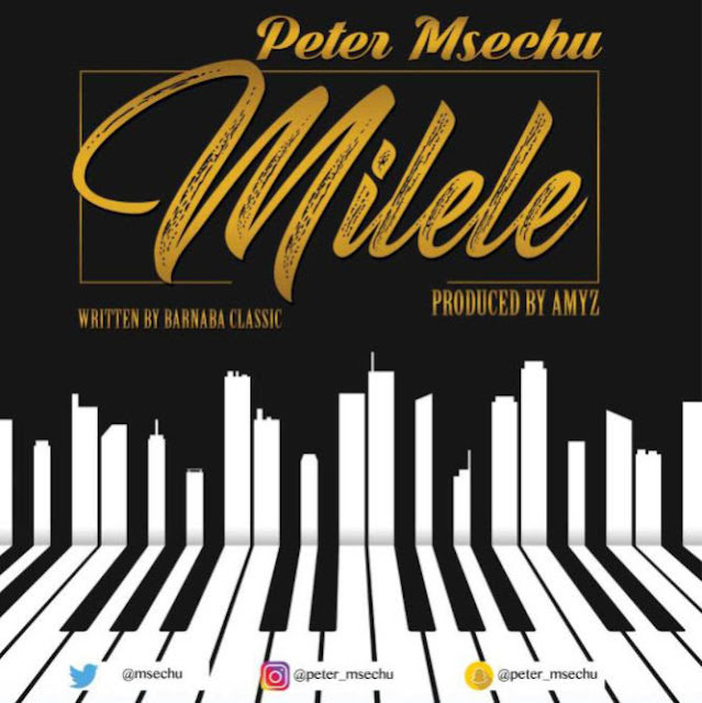 Peter Msechu - Milele