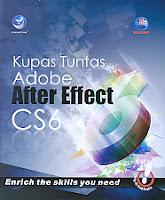 toko buku rahma: buku KUPAS TUNTAS ADOBE AFTER EFFECT CS6, pengarang madcoms, penerbit andi