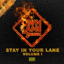 Own Lane Music - Stay In Your Lane Volume 1