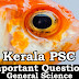 Kerala PSC - Important and Expected General Science Questions - 40