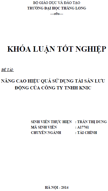 Nâng cao hiệu quả sử dụng tài sản lưu động tại Công ty TNHH KNIC