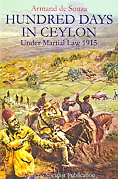 Hundred days in ceylon under martial law 1915- Armand de Souza