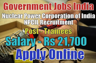 Nuclear Power Corporation of India Limited NPCIL Recruitment 2017