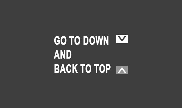 Memasang Tombol Back to Top dan Go to Down di Blog