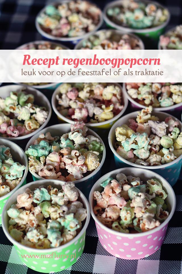 Recept regenboogpopcorn -leuk voor op de feesttafel of als traktatie