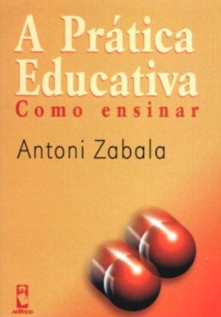 livro a pratica educativa antoni zabala