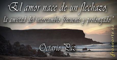 Frases De Amor Octavio Paz Frases De Amor Octavio Paz Octavio Paz