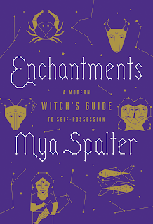 ENCHANTMENTS by Mya Spalter on Goodreads