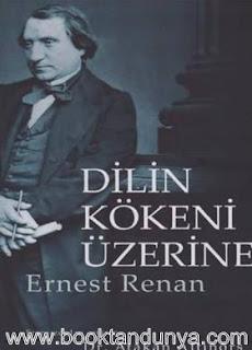 Ernest Renan - Dilin Kökeni Üzerine