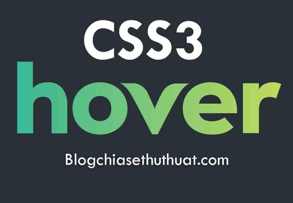 Chia sẻ hiệu ứng Hover hình ảnh bằng CSS3 đẹp cho blogspot