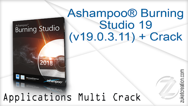 Ashampoo® Burning Studio 19 (v19.0.3.11) + Crack
