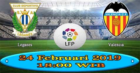 Prediksi Bola855 Leganes vs Valencia 24 Februari 2019