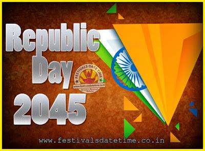 2045 Republic Day of India Date, 2045 Republic Day Calendar
