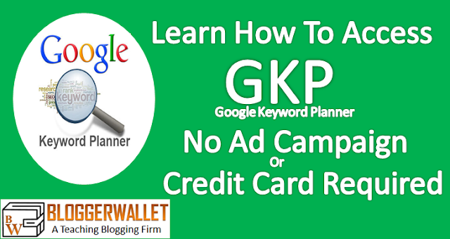 Google Keyword Planner – Access Without Creating Ad Campaign Or Providing Credit Card.