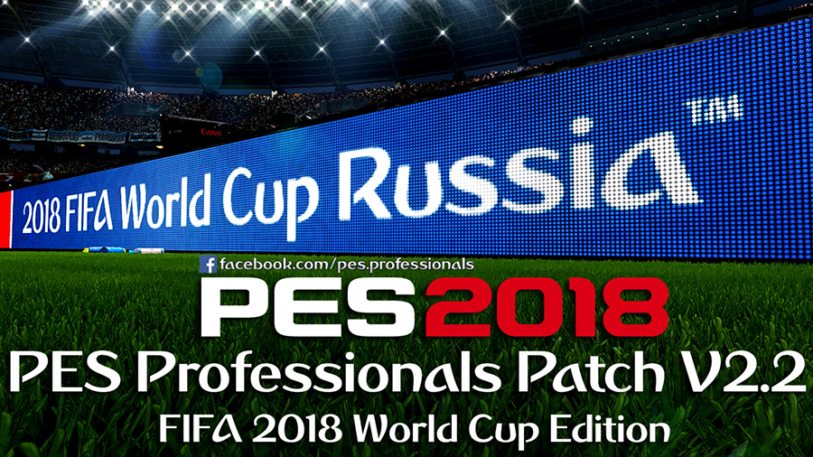 PES 2018 Professionals Patch V2.2 - Released 17/6/2018