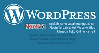 Plugin Wordpress Terbaik dan Wajib Kamu Install Untuk Website/Blog